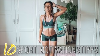 10 Tipps für mehr MOTIVATION beim SPORT   Wie werde ich sportlicher?