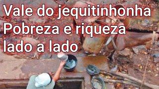 Vale do jequitinhonha Minas Gerais, as paisagens e o índice de pobreza.