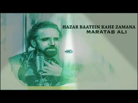 Meri Wafa Pe Yakin Rakhna Hazar Batein Kahe Zamana