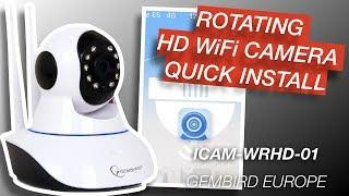 Rotating HD WiFi Camera ICAM-WRHD-01 Quick Install - Gembird