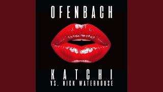 Katchi Ofenbach vs Nick Waterhouse