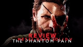 REVIEW: Metal Gear Solid V The Phantom Pain