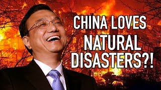 Why Does the Chinese Government Love Natural Disasters?
