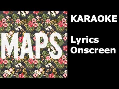 Maps - Maroon 5 KARAOKE / Instrumental +Lyrics