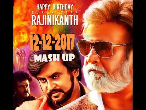 Rajinikanth Birthday Mashup 2017| Happy Birthday Thalaiva 12-12-2017 | Tamiledits