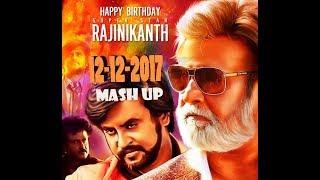 Rajinikanth Birthday Mashup 2017| Happy Birthday Thalaiva 12-12-2017 | Tamiledits