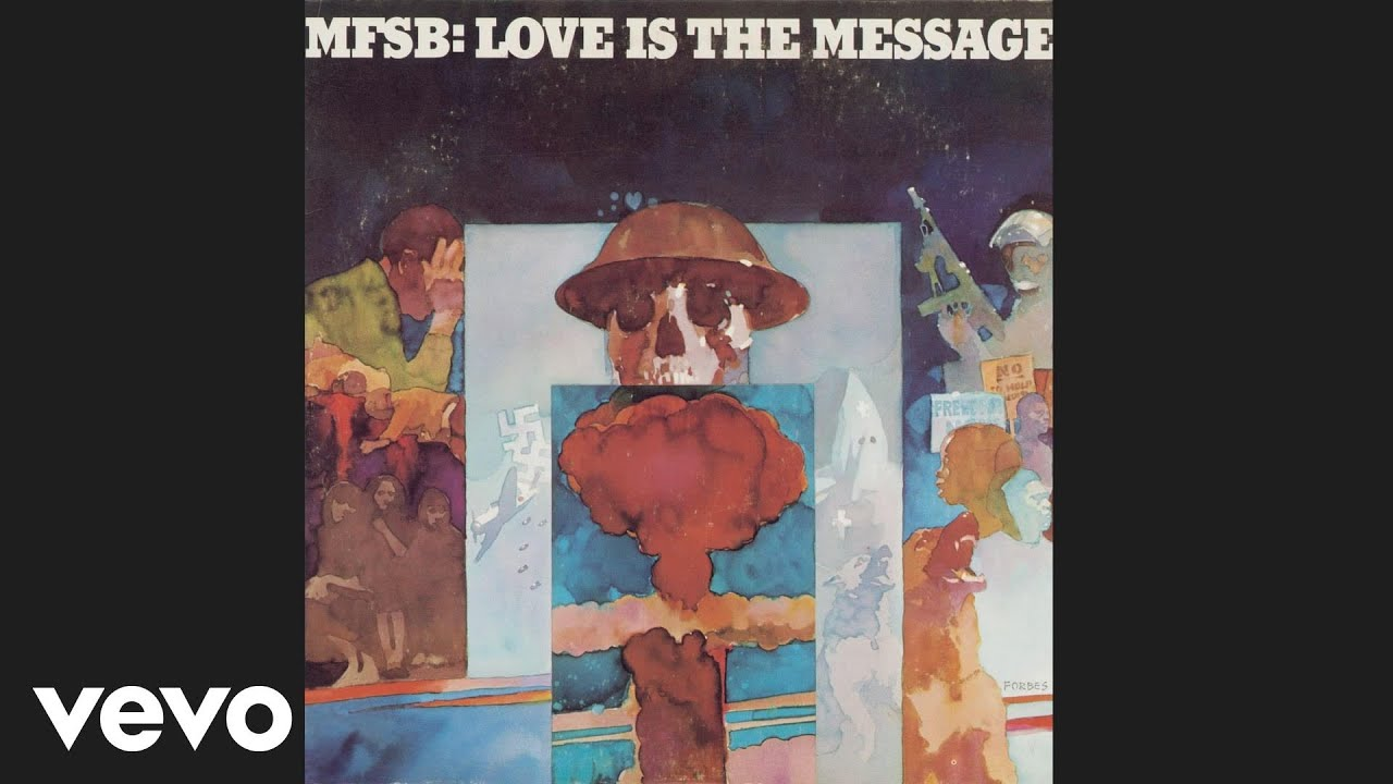 MFSB - Love Is the Message (Audio)