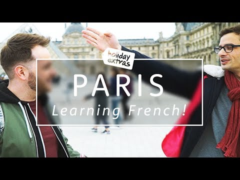 Learning French - Basic Phrases for Paris 🇫🇷🎥🙌🏻 |  Holiday Extras Travel Guides
