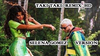 Selena gomez DJ snake taki taki solo  Latest Pics included (new version  )HD New