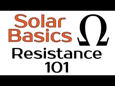 Solar Panel Basics - Resistance 101