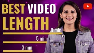 How LONG Should a YouTube Video Be? (BEST LENGTH FOR YOUTUBE VIDEO)