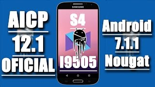 ROM Android Ice Cold Project 12.1 (AICP) - Android 7.1.1 Nougat - Galaxy S4