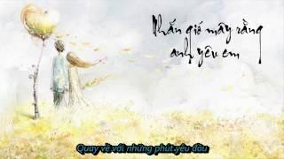 [Lyrics] Nhắn gió mây rằng anh yêu em - Hoàng Hải