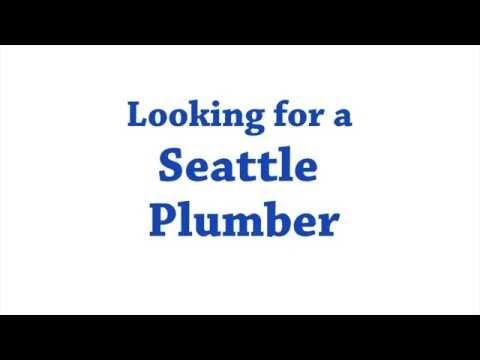 Seattle WA Plumber | Seattle Plumbing Emergency | Plumbing Services Seattle