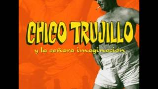 chico-trujillo---y-la-senora-imaginacion-album-completo