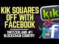 KIK Founder Taking Aim At Facebook, Switzerland Ranked #1 In Blockchain Countries | Altcoin News