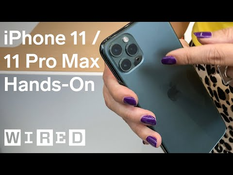 iPhone 11 & iPhone 11 Pro Max Hands-On Impressions | WIRED