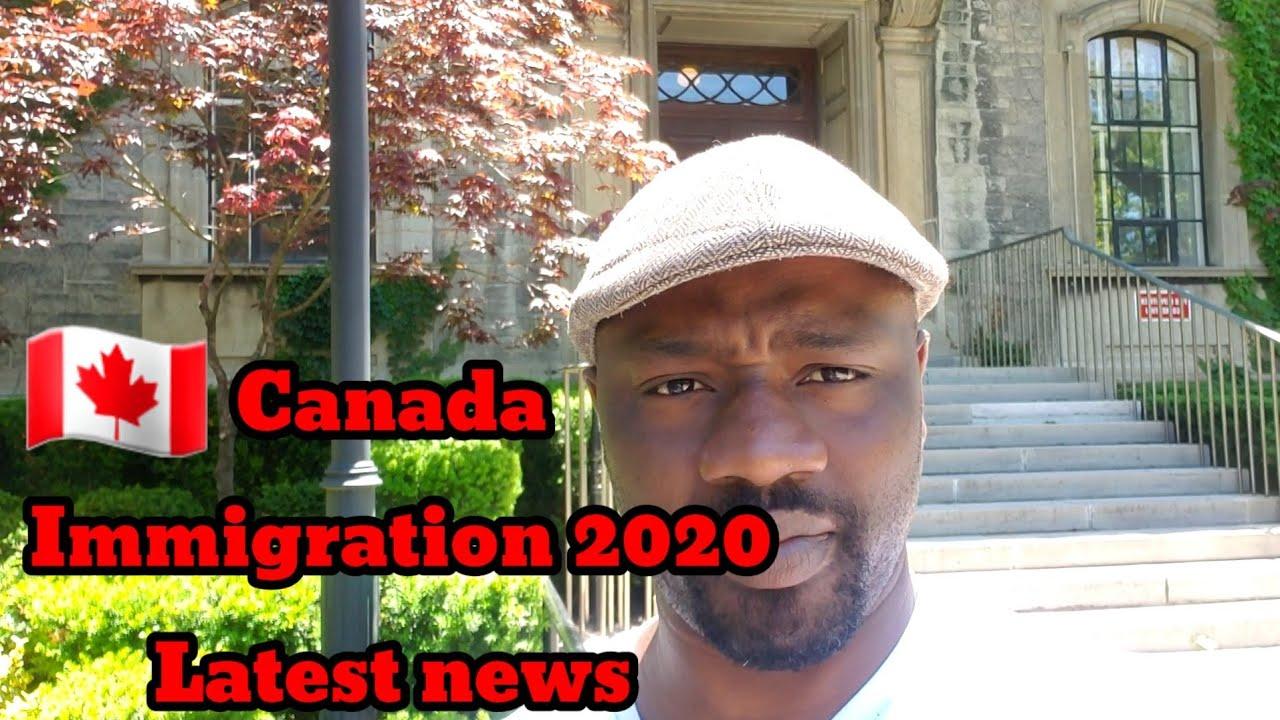 Canada Immigration 2020 Latest News