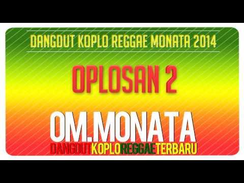 Oplosan 2   Sodiq   Monata Reggae Buka Sitik Jos 2013