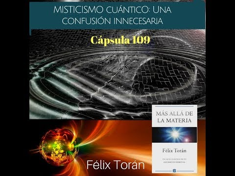 Misticismo cuántico: confusiones innecesarias