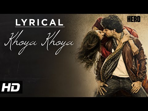 'Khoya Khoya' Full Song with LYRICS | Hero | Sooraj Pancholi, Athiya Shetty