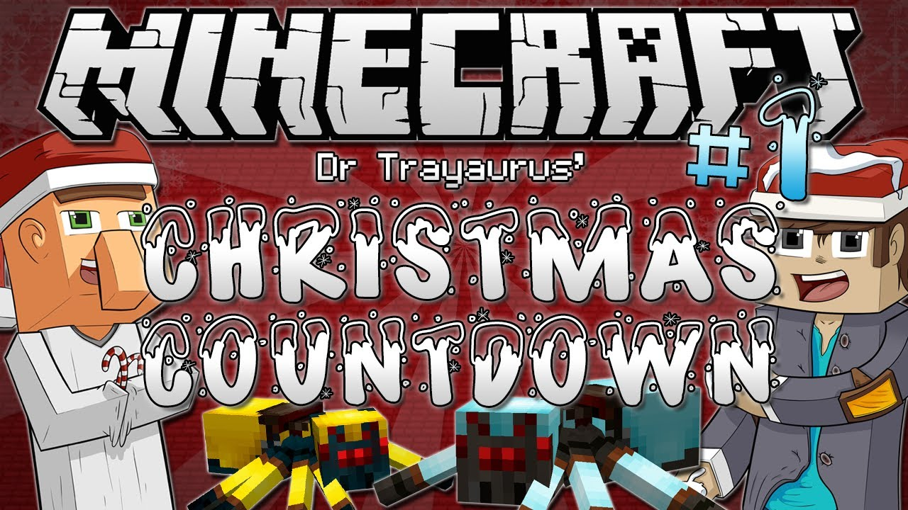 Minecraft | Dr Trayaurus' CHRISTMAS COUNTDOWN #1 | Mini Mod ...