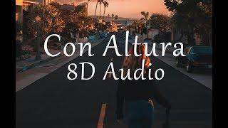 ROSALÍA, J Balvin  ft. El Guincho - Con Altura (8D Audio)