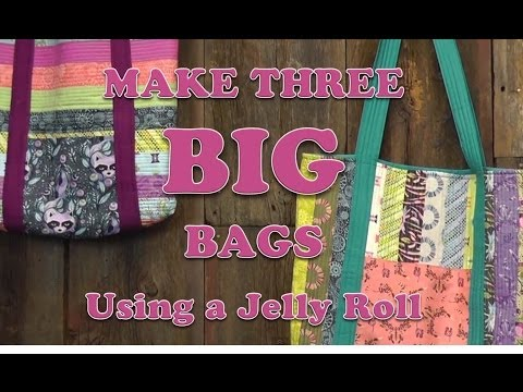 Three Big Bags From One Jelly Roll!