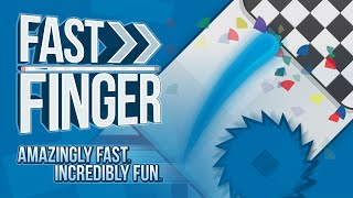 FAST FINGER™ Now Available on Google Play!