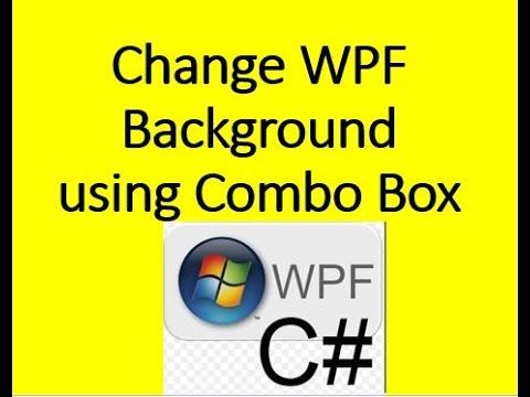 Change Wpf Background using ComboBox