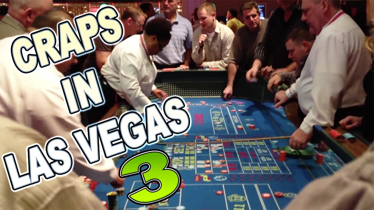 Las vegas craps you tube 21 movie casinos