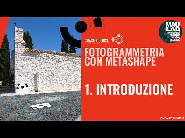 Corso di Agisoft Metashape - Lezione 1 Introduzione