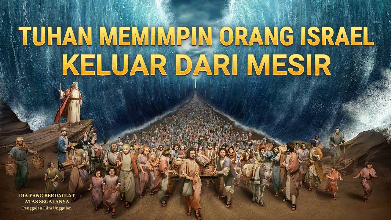 Film Pendek Rohani Kristen(7)Tuhan Memimpin orang Israel Keluar dari Mesir - Edisi Dubbing