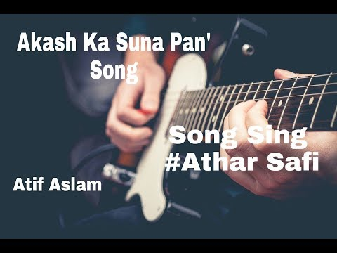 Akash ka suna pan Song || Atif Aslam || Guitar Cover by Athar SaFi