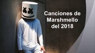 Canciones de Marshmello del 2018 - by Angy.