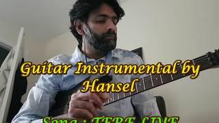 Tere Liye ( Veer-Zaara ) - Guitar Instrumental by Hansel
