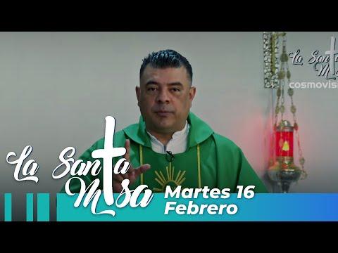 Misa De Hoy, Martes 16 De Febrero De 2021 - Cosmovision