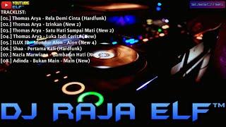 RELA DEMI CINTA HARDFUNK REMIX 2020 DJ RAJA ELF™ BATAM ISLAND