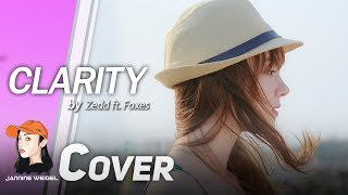 Clarity - Zedd feat. Foxes cover by Jannine Weigel thumbnail