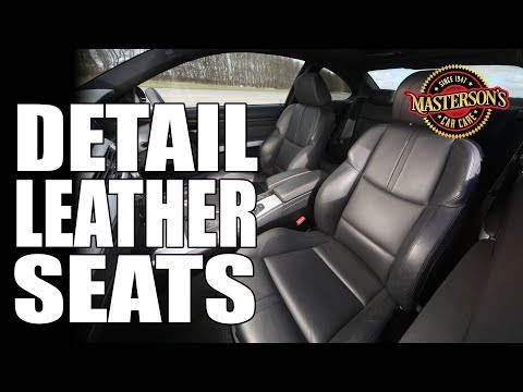 How To Clean & Condition Leather Seats - Masterson's Car Care - Detailing Tips & Tricks