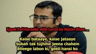 Ijazat One Night Stand new By Nazim Khan Full Karaoke With Lyrics