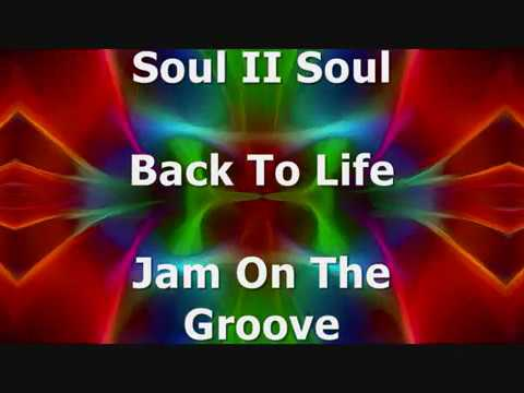 Soul II Soul - Back To Life (Jam On The Groove)