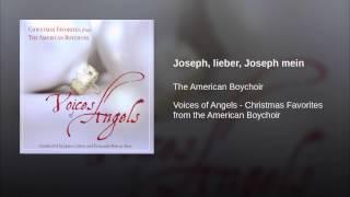 Joseph, lieber, Joseph mein