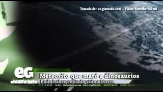 Meteorito que mató a dinosaurios pudo haber enviado vida a Marte @elgolfoveracruz #CienciaTecnología
