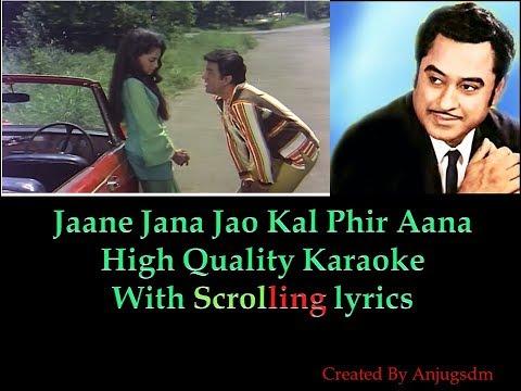 Jaane Jana jao kal phir aana || samaadhi || karaoke with lyrics (High Quality)
