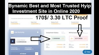 Bynamic Best and Most Trusted Hyip Investment Site in Online 2020|| High Paying 170$ LTC Proof