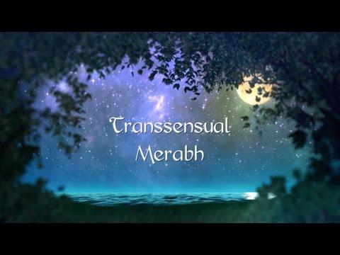 Transsensual Merabh