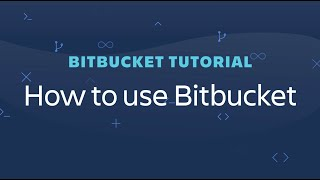 Bitbucket tutorial   H๐w to use Bitbucket Cloud