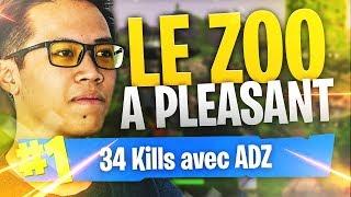 34 KILLS AVEC ADZ LE ZOO A PLEASANT PARK ! ► FORTNITE BATTLE ROYALE (DUO VS SQUAD) Kinstaar Fortnite