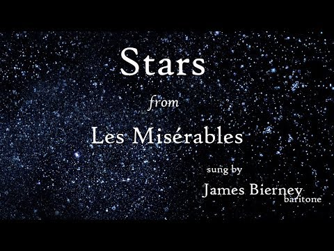 'Stars' from 'Les Misérables' sung by James Bierney.